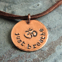 Just Breathe Ohm Pendant Necklace, Yoga Necklace, Hindu Mantra, Ohm Jewelry, Inspirational Copper Necklace
