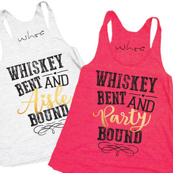 Whiskey Bent and Aisle Bound / Whiskey Bent and Party Bound Tank