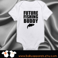 Future Fishing Buddy Baby Clothes, Bodysuit, Baby Shower Gift, Funny Baby Clothes, Baby Boy, Baby Fishing with Daddy