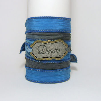 BLUE/GREY Silk Wrap Bracelet ~ Antiqued Silver & Bronze Metal Word Band ~ DREAM ~ Hand Dyed 100% Silk Ribbon ~ Gift under 25