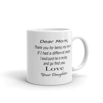 Thank you for being my mom mug, gifts for mom