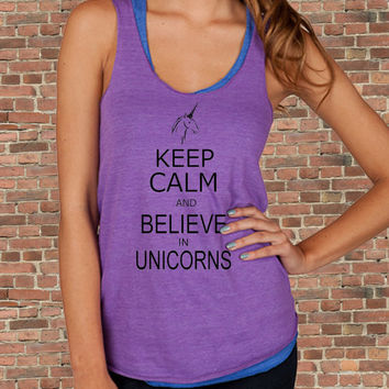 Keep Calm and Believe in UNICORNS carry on parody Womens silkscreen TAnk Top t shirt tee screenprint