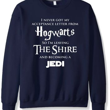 I Never Got My Acceptance Letter From Hogwarts so I'm Leaving The Shire and Becoming a Jedi Printed Men's Crew-Neck Long Sleeves