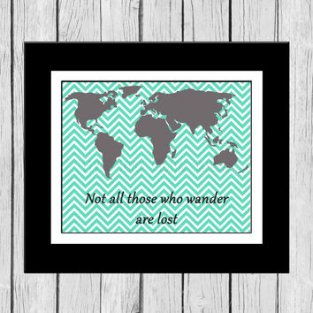 Not All Those Who Wander Are Lost Digital Print, Map Print, Digital Wall Art