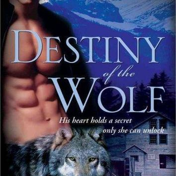 Destiny of the Wolf (Heart of the Wolf): Destiny of the Wolf