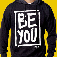 Be You Hoodie (new) – King Travis Clothing