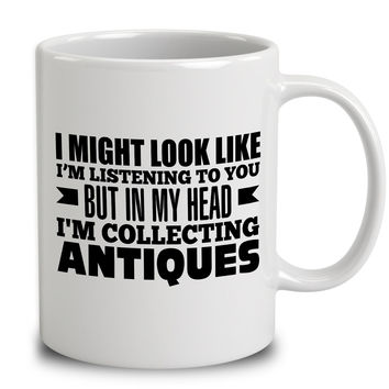 In My Head I'm Collecting Antiques