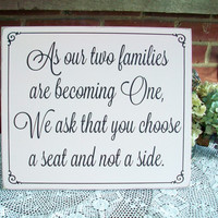 As Our Two Families Wedding Wood Sign Choose a Seat