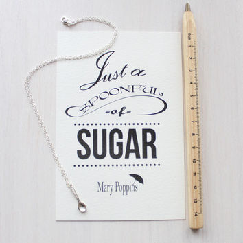 "Spoon Necklace - Gift Set with Quote Print - ""Just a Spoonful of Sugar!"" Mary Poppins Quote Print - Gorgeous Packaging - The Perfect Gift!"