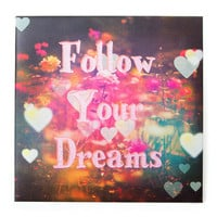 Follow Your Dreams Wall Canvas