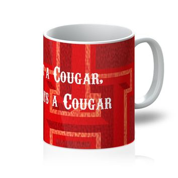 """Red Houston University """"Once a Cougar, Always a Cougar"""" Mug"""