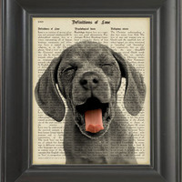 Funny Dog Yawning.  Printed on Definitions of love page  -  250Gram paper.