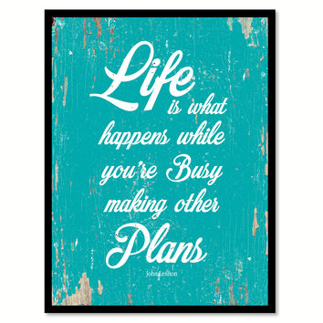 Life Is What Happens John Lennon Quote Saying Home Decor Wall Art Gift Ideas 111805