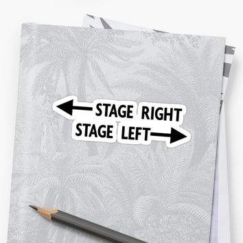 'Stage Right Versus Stage Left - Clear Background' Sticker by broadwaybound