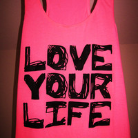 Workout Tank Top - Love Your Life - Pink with Black Writing District Threads Racerback Tank Top - Size Medium