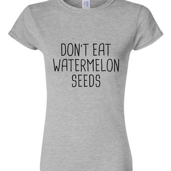 Don't Eat Watermelon Seeds T Shirt Pregancy Announcement Pregnancy T Shirt for Expecting Moms Unisex & Ladies Fit Mother to Be T Shirt