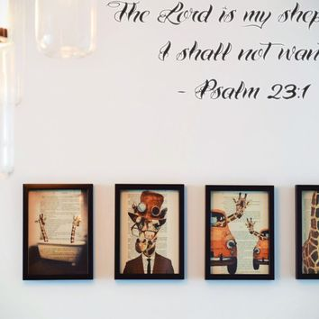 The Lord is my shepherd I shall not want - Psalm 23:1 Style 23 Vinyl Decal Sticker Removable