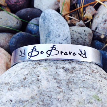 Be Brave - Hand Stamped Aluminum Cuff Bracelet, Divergent Inspired, Dauntless