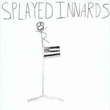 "Splayed Innards - Abe Lincoln Gets His Chance (7"", EP)"