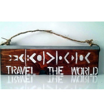 Travel The World sign / travel/ wanderlust /anthropologie/ urban outfitters/ brandy melville/ tribal/ beach / wall hanging / decor / gift