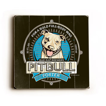 Pitbull Porter Wood Sign