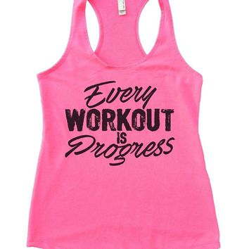 Every WORKOUT IS Progress Womens Workout Tank Top