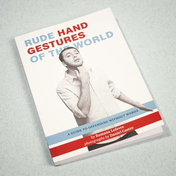Rude Hand Gestures Of The World | FIREBOX