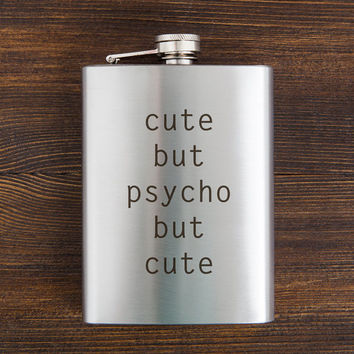 Cute But Psycho Engraved Text Flask Christmas gift for her, for him 7 oz