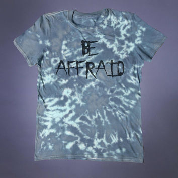 Grunge Be Afraid Slogan Tee Creepy Cute Emo Skater Punk Goth Alternative Tumblr T-shirt