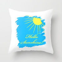 Hello Sunshine Throw Pillow by Sunshine Inspired Designs