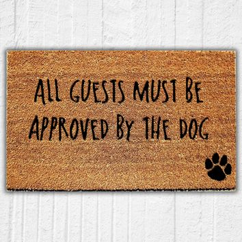 All Guests Must Be Approved by the Dog Doormat