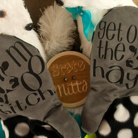 State Mitts -MATURE Moo Bitch, Get Out the Hay - Whimsically Fun Mittens - Stick 'em up and make a Statement, Keep your fingers