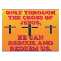 Through The Cross Of Jesus, We Are Redeemed! Tablecloth