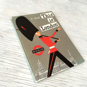 This is London by the artist and illustrator Miroslav Sasek, quintessential 1960s, a pictorial delight through London, 1960.