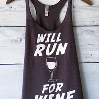 Will Run For Wine Tank Top
