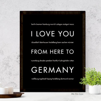 I Love You From Here To GERMANY art print