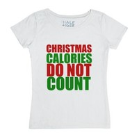 Christmas Calories Do Not Count-Female White T-Shirt