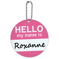 Roxanne Hello My Name Is Round ID Card Luggage Tag