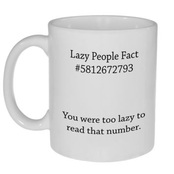 Lazy People Fact Coffee or Tea Mug