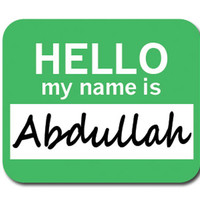 Abdullah Hello My Name Is Mouse Pad