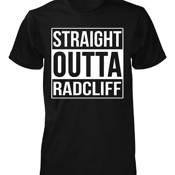 Straight Outta Radcliff City. Cool Gift - Unisex Tshirt