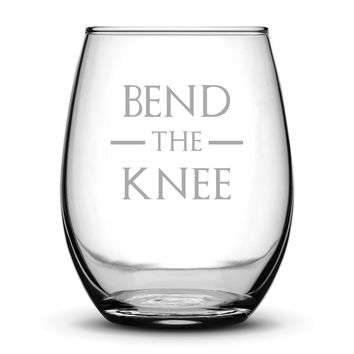 Wine Glass with Game of Thrones Quote, Bend The Knee