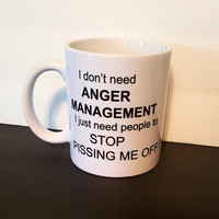 Anger Management Coffee Mug, Funny Coffee Mug, Gift Ideas, Office Mug, Personalized Coffee Mug