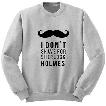 sherlock holmes sweater Gray Sweatshirt Crewneck Men or Women for Unisex Size with variant colour