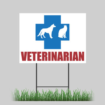 """18""""x24"""" Veterinarian Yard Sign Dogs Cats Get Well Animals Retail Store Sign"""