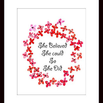 She believed she could so did, girl room decor, quotes word art, printable, wall home decor, poster decals , girly room, decoration