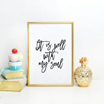 Bible Verse Printable decorflowers Scripture Print wall art decor anniversary wedding art it is well with my soul quote Typographic print