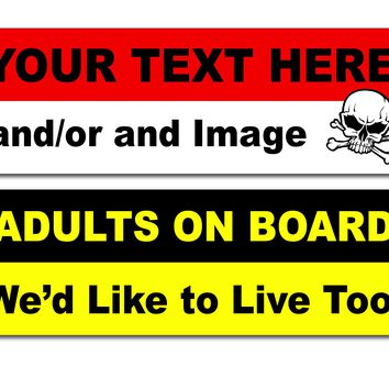 "Custom Bumper Sticker 4"" x 12"""