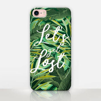 Let's Get Lost Quote Phone Case - iPhone 7 Case - iPhone 7 Plus Case - iPhone SE Case - iPhone 6S case - iPhone 6 case - iPhone 5 Case