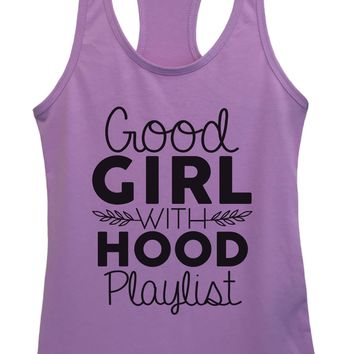 Womens Good Girl With A Hood Playlist Grapahic Design Fitted Tank Top